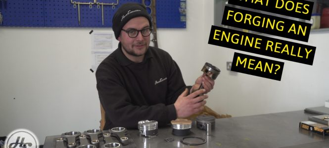 Video: 'Forging' an Engine - What is a FORGED engine?